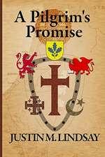 A Pilgrim's Promise