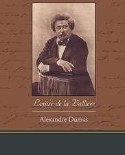 Louise de La Valliere:  A Romance of an Old World