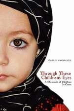 Through These Children's Eyes