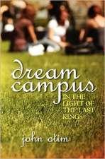 Dream Campus:  The Next Level