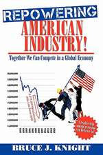 Repowering American Industry!