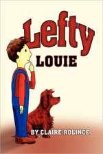 Lefty Louie:  Tea Time at Grandma's