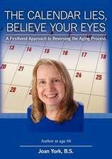 The Calendar Lies, Believe Your Eyes