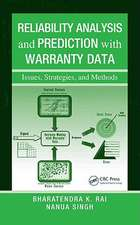 Reliability Analysis and Prediction with Warranty Data:  Issues, Strategies, and Methods