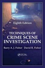 Techniques of Crime Scene Investigation, Eighth Edition:  Diagnosis and Management