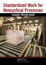 Standardized Work for Noncyclical Processes [With CDROM]:  Crisis & Transformation on the Lean Journey