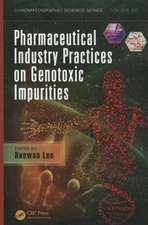Pharmaceutical Industry Practices on Genotoxic Impurities