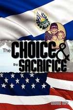 The Choice & the Sacrifice