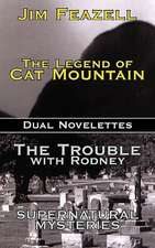 The Legend of Cat Mountain/Trouble with Rodney