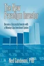 The New Paradigm Investor