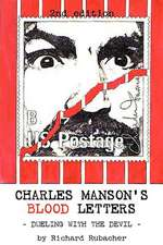 Charles Manson's Blood Letters
