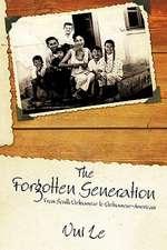 The Forgotten Generation
