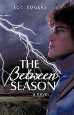 The Between Season