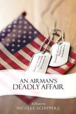 An Airman's Deadly Affair