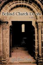 Behind Church Doors