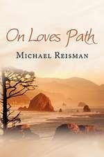 On Loves Path
