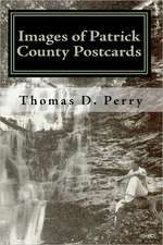 Images of Patrick County:  Postcards