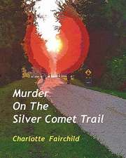 Murder on the Silver Comet Trail