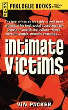 Intimate Victims
