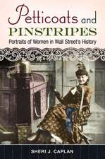 Petticoats and Pinstripes:  Portraits of Women in Wall Street's History