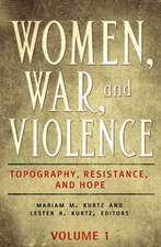 Women, War, and Violence [2 Volumes]