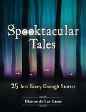 Spooktacular Tales: 25 Just Scary Enough Stories