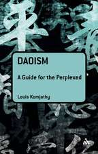 Daoism: A Guide for the Perplexed
