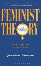 Feminist Theory, Fourth Edition: The Intellectual Traditions