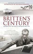 Britten's Century: Celebrating 100 Years of Britten