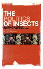 The Politics of Insects:  David Cronenberg's Cinema of Confrontation