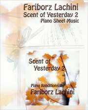 Scent of Yesterday 2