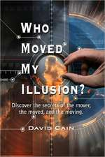 Who Moved My Illusion?