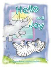 Hello and Joy