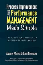 Process Improvement & Performance Management Made Simple