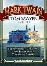 Tom Sawyer Box Set:  The Adventures of Tom Sawyer, Tom Sawyer Abroad, and Tom Sawyer, Detective