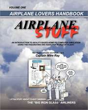 Airplane Stuff:  Aviation Addicts Handbook
