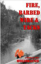 Fire, Barbed Wire & Tacks:  Telepathy