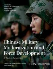Chinese Military Modernization and Force Development