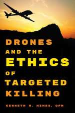 Drones and the Ethics of Targeted Killing