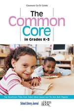 The Common Core in Grades K-3