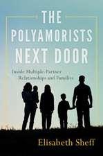 The Polyamorists Next Door