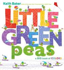 Little Green Peas:  A Big Book of Colors