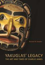 Yakuglas' Legacy: The Art and Times of Charlie James