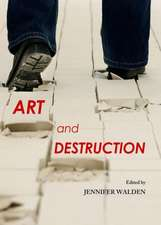 Art and Destruction
