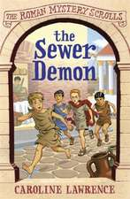 The Roman Mystery Scrolls: The Sewer Demon