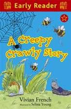 Creepy Crawly Story
