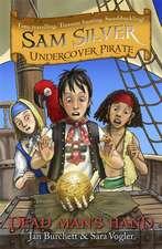 Sam Silver Undercover Pirate 10: Dead Man's Hand