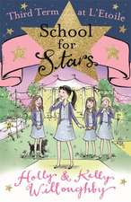 School for Stars: Third Term at L'Etoile
