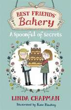Best Friends' Bakery: A Spoonful of Secrets
