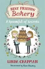 Best Friends' Bakery: A Spoonful of Secrets